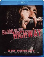 Ken Hensley Blood On The Highway (Blu-ray)